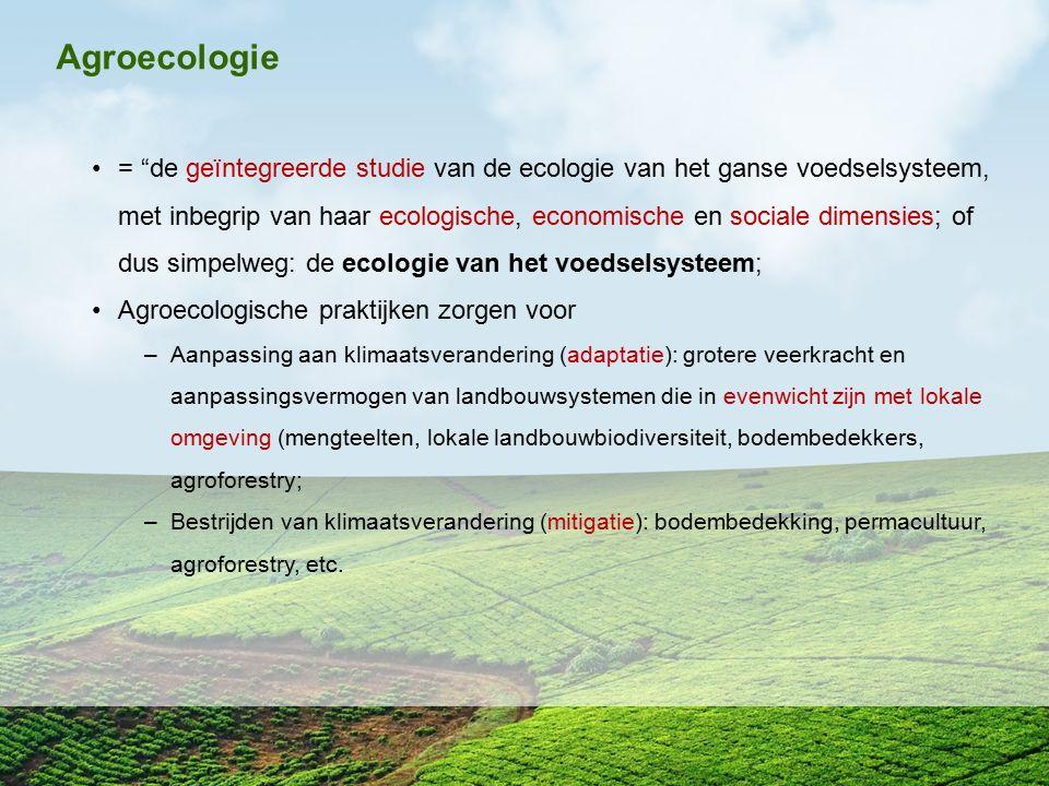 """Agroecologie = """"de geïntegreerde studie van de ecologie van het ganse voedselsysteem, met inbegrip van haar ecologische, economische en sociale dimens"""