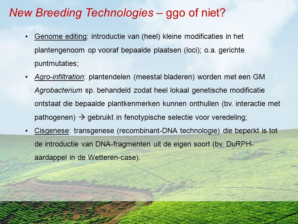 New Breeding Technologies – ggo of niet? Genome editing: introductie van (heel) kleine modificaties in het plantengenoom op vooraf bepaalde plaatsen (