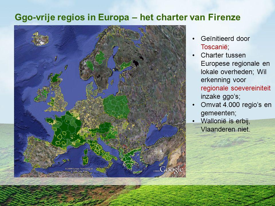Ggo-vrije regios in Europa – het charter van Firenze Geïnitieerd door Toscanië; Charter tussen Europese regionale en lokale overheden; Wil erkenning v