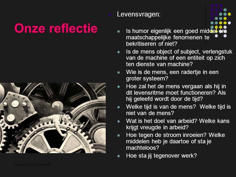 insp-beg RKG Antwerpen Onze reflectie Levensvragen: Is humor eigenlijk een goed middel om maatschappelijke fenomenen te bekritiseren of niet? Is de me