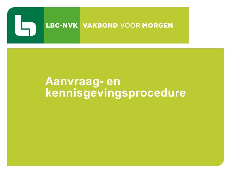 CAO 103 TIJDSKREDIET EN DE THEMATISCHE VERLOVEN 43 Aanvraag- en kennisgevingsprocedure