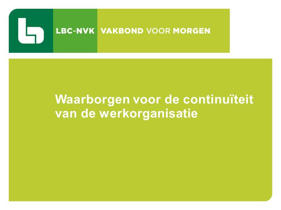 CAO 103 TIJDSKREDIET EN DE THEMATISCHE VERLOVEN 49 Waarborgen voor de continuïteit van de werkorganisatie