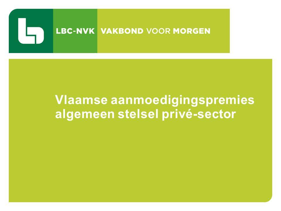 CAO 103 TIJDSKREDIET EN DE THEMATISCHE VERLOVEN 69 Vlaamse aanmoedigingspremies algemeen stelsel privé-sector