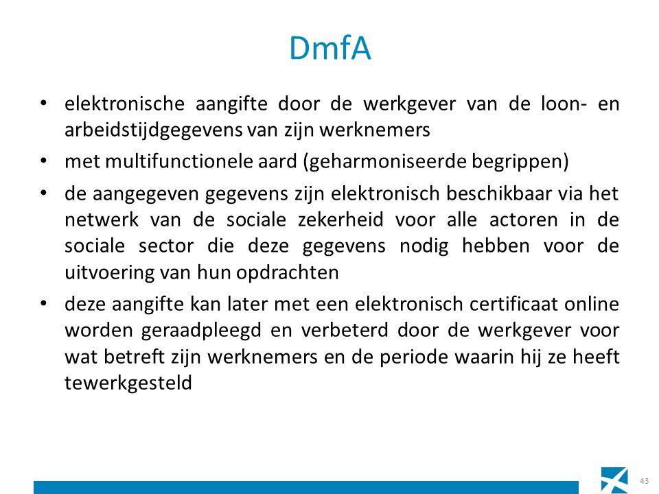 DmfA elektronische aangifte door de werkgever van de loon- en arbeidstijdgegevens van zijn werknemers met multifunctionele aard (geharmoniseerde begri