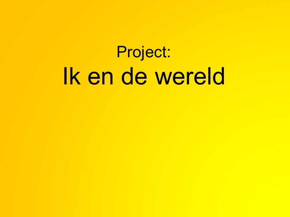 Project: Ik en de wereld
