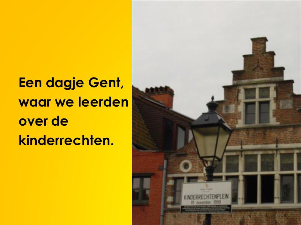 Een dagje Gent, waar we leerden over de kinderrechten.