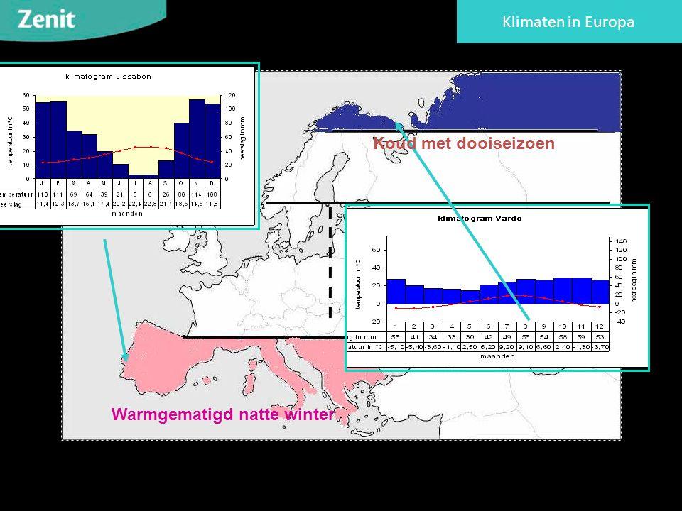Klimaten in Europa Warmgematigd natte winter Koud met dooiseizoen