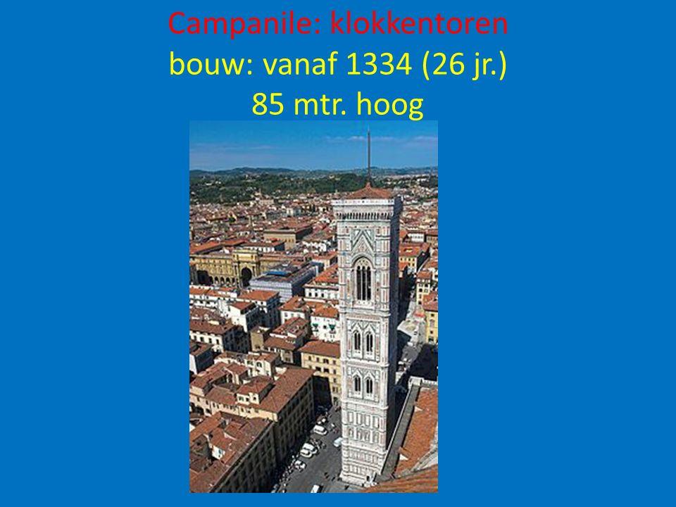 Campanile: klokkentoren bouw: vanaf 1334 (26 jr.) 85 mtr. hoog