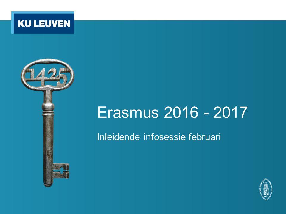 Erasmus 2016 - 2017 Inleidende infosessie februari