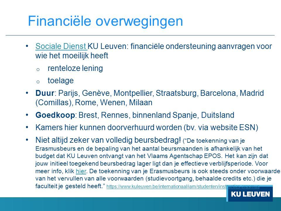 Sociale Dienst KU Leuven: financiële ondersteuning aanvragen voor wie het moeilijk heeft Sociale Dienst o renteloze lening o toelage Duur: Parijs, Gen