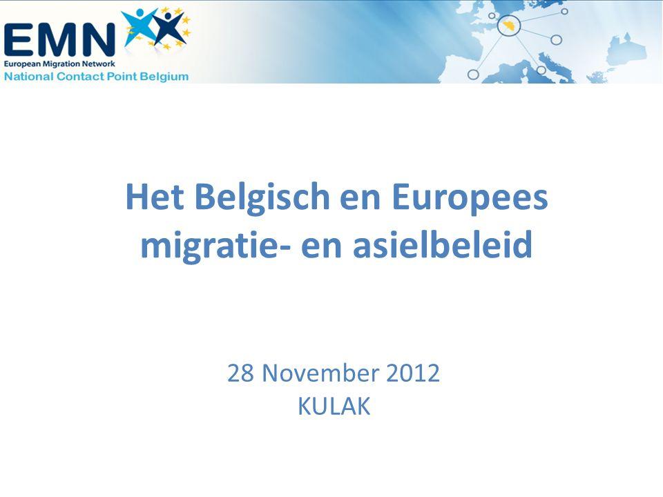 Het Belgisch en Europees migratie- en asielbeleid 28 November 2012 KULAK