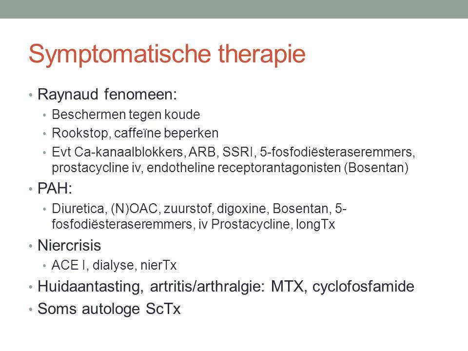 Symptomatische therapie (2) Gastro-intestinale klachten: Chronische hypomotiliteit dundarm: octreotide injecties GERD: PPI, H2-antihistaminica Prokinetica Laxativa bij obstipatie Cyclisch AB bij bacteriële overgroei Pancreas exocriene functie: enzyme substitutie Longfibrose: Immunosuppresiva Lysomucil Anti-fibrose medicatie LongTX