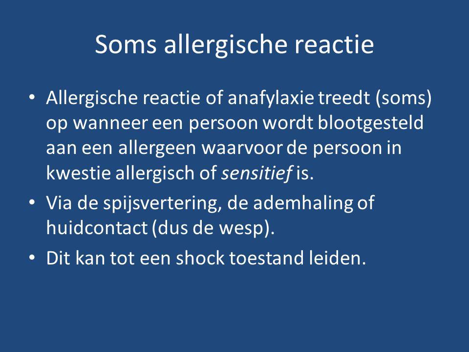 Soms allergische reactie Allergische reactie of anafylaxie treedt (soms) op wanneer een persoon wordt blootgesteld aan een allergeen waarvoor de persoon in kwestie allergisch of sensitief is.