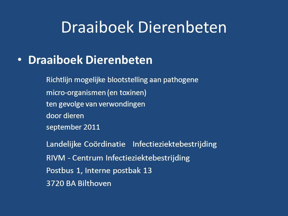 Richtlijn mogelijke blootstelling aan pathogene micro-organismen (en toxinen) ten gevolge van verwondingen door dieren september 2011 Landelijke Coördinatie Infectieziektebestrijding RIVM - Centrum Infectieziektebestrijding Postbus 1, Interne postbak 13 3720 BA Bilthoven