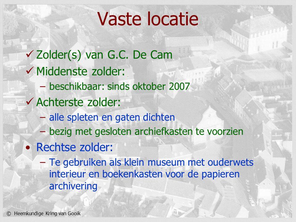© Heemkundige Kring van Gooik Vaste locatie Zolder(s) van G.C.