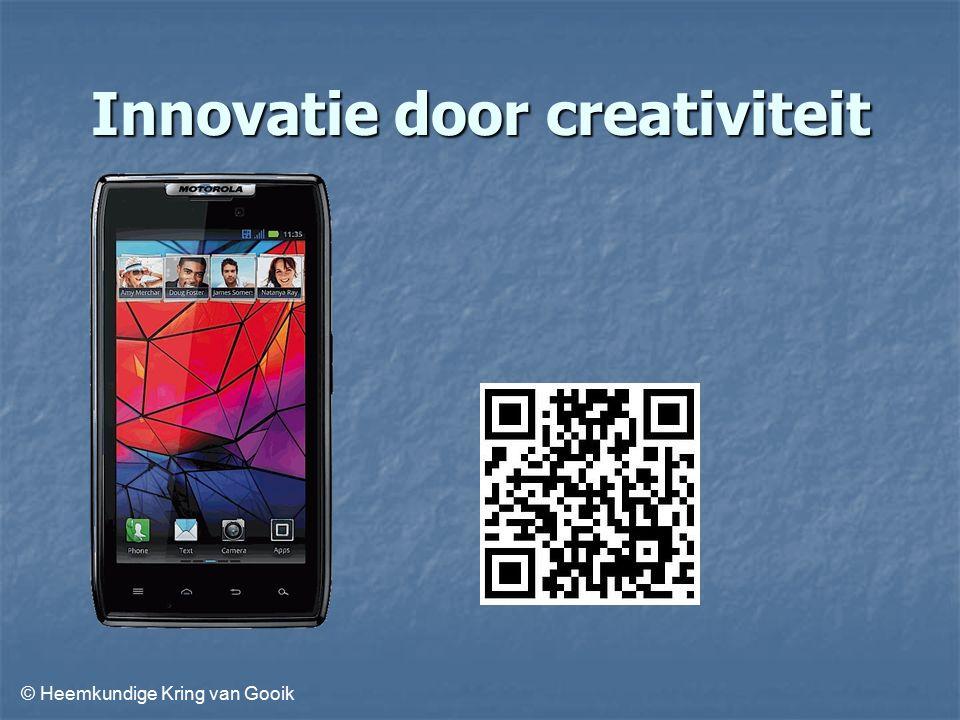 © Heemkundige Kring van Gooik Innovatie door creativiteit