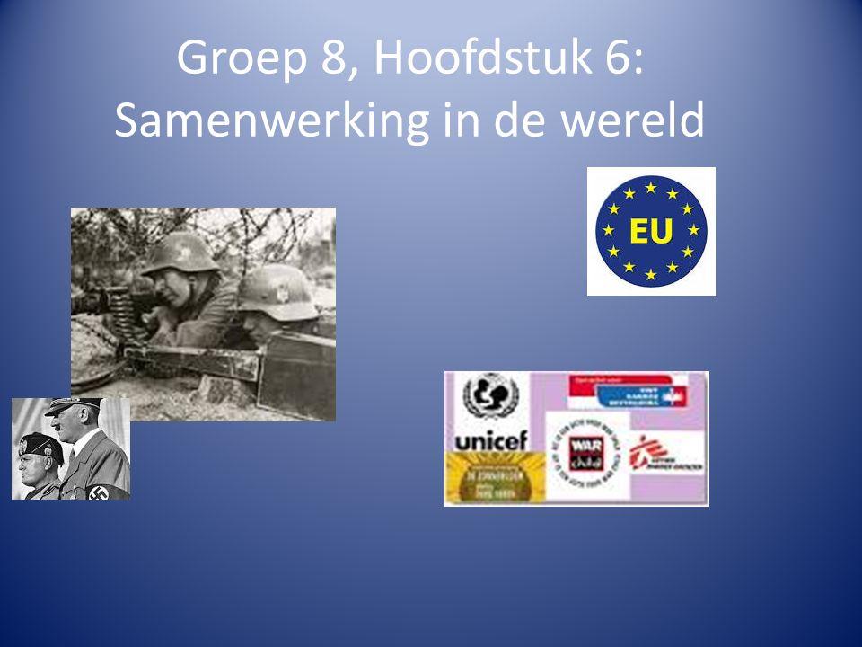 Groep 8, Hoofdstuk 6: Samenwerking in de wereld