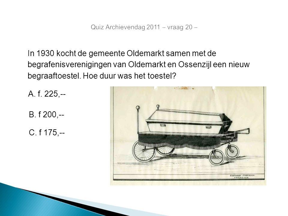In 1930 kocht de gemeente Oldemarkt samen met de begrafenisverenigingen van Oldemarkt en Ossenzijl een nieuw begraaftoestel. Hoe duur was het toestel?