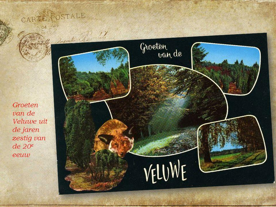 Groeten van de Veluwe uit de jaren zestig van de 20 e eeuw