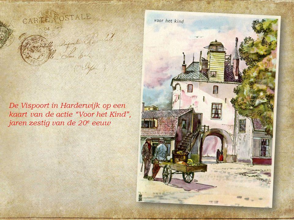De Vispoort in Harderwijk op een kaart van de actie Voor het Kind , jaren zestig van de 20 e eeuw