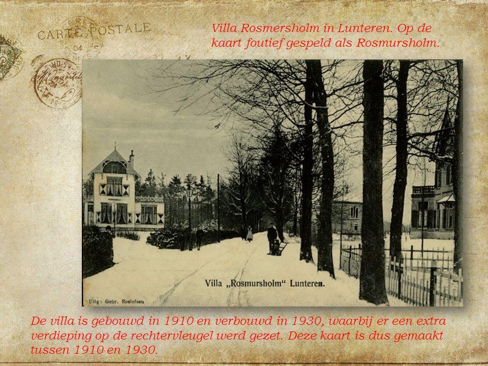 Villa Rosmersholm in Lunteren. Op de kaart foutief gespeld als Rosmursholm.