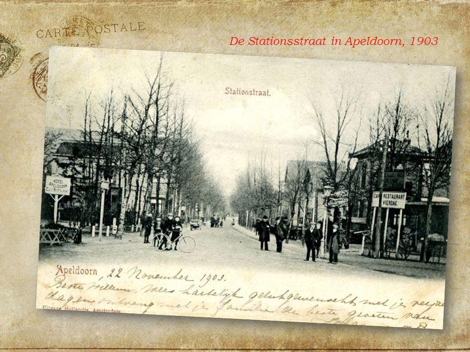 De Stationsstraat in Apeldoorn, 1903