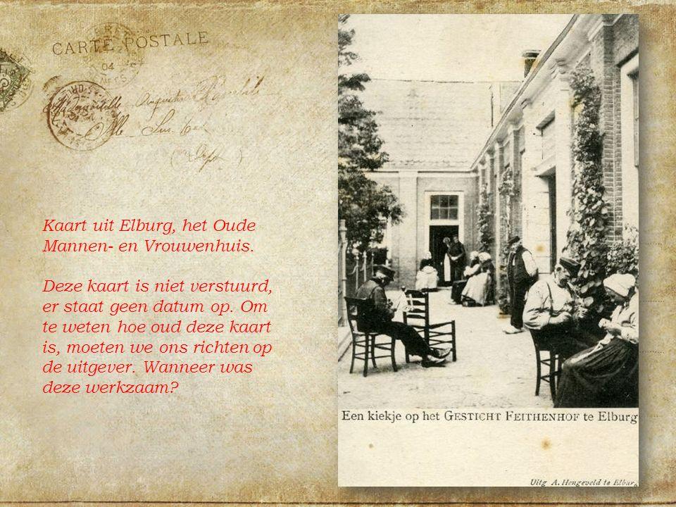 Kaart uit Elburg, het Oude Mannen- en Vrouwenhuis.