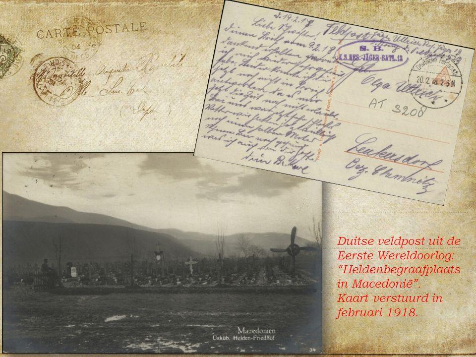 Duitse veldpost uit de Eerste Wereldoorlog: Heldenbegraafplaats in Macedonië .