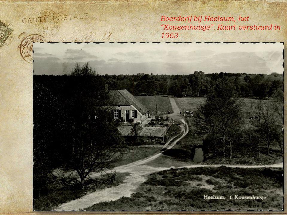 Boerderij bij Heelsum, het Kousenhuisje . Kaart verstuurd in 1963