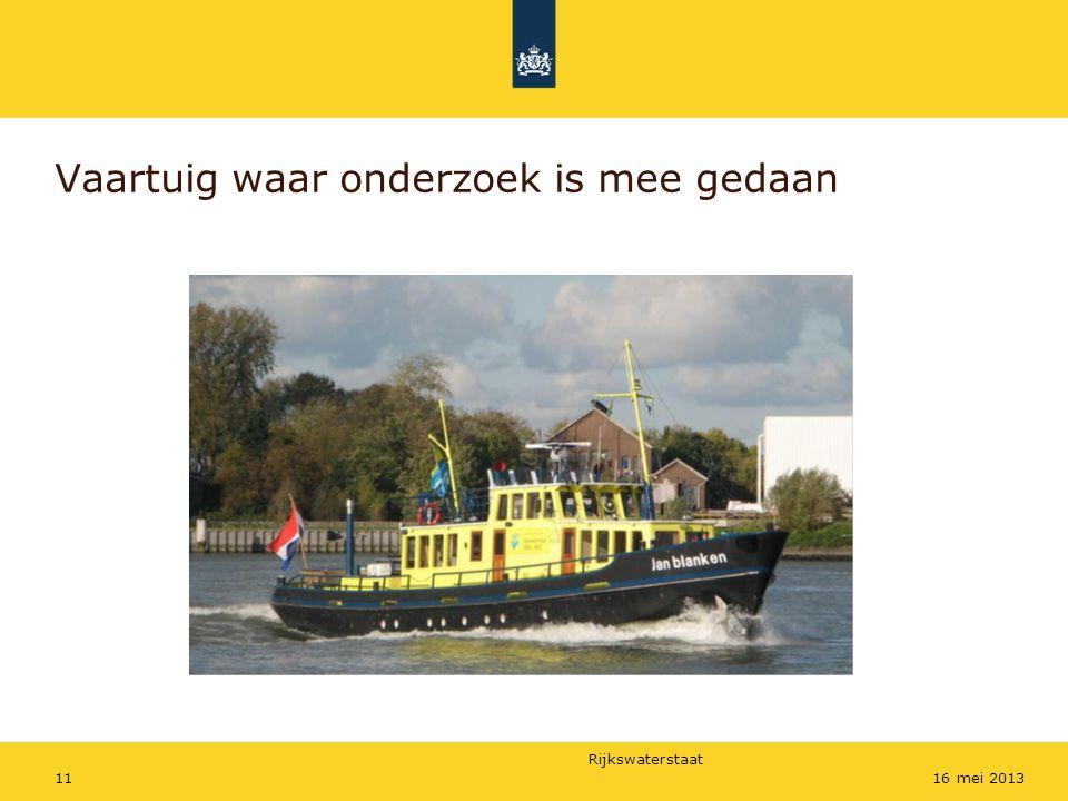 Rijkswaterstaat 1116 mei 2013 Vaartuig waar onderzoek is mee gedaan