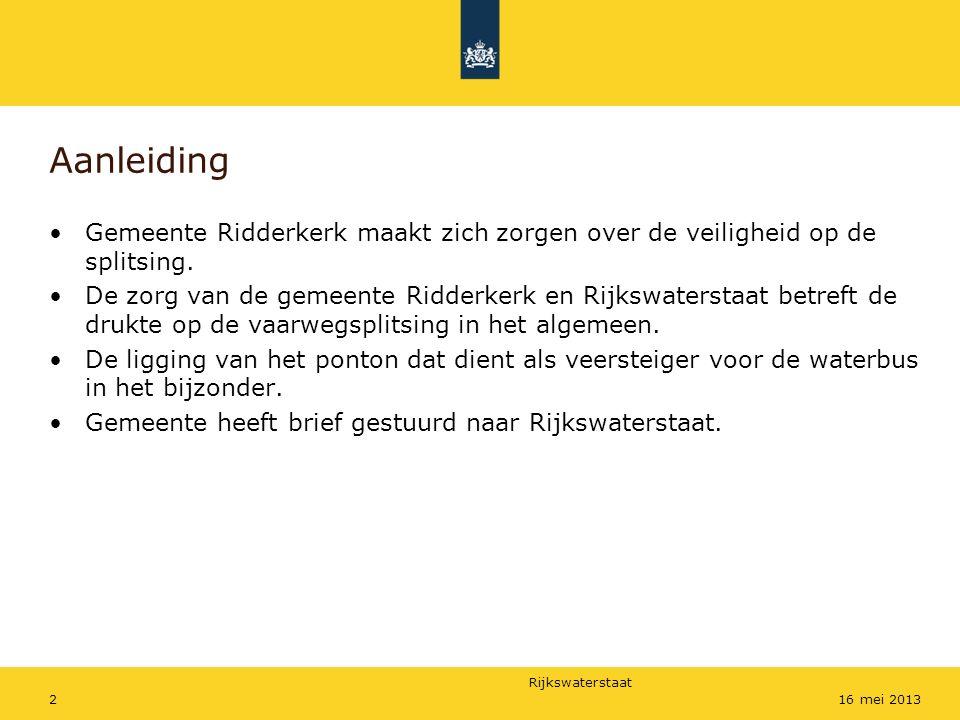 Rijkswaterstaat 216 mei 2013 Aanleiding Gemeente Ridderkerk maakt zich zorgen over de veiligheid op de splitsing. De zorg van de gemeente Ridderkerk e