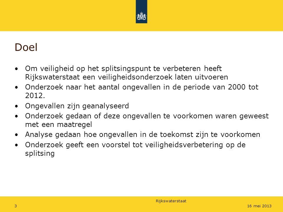 Rijkswaterstaat 316 mei 2013 Doel Om veiligheid op het splitsingspunt te verbeteren heeft Rijkswaterstaat een veiligheidsonderzoek laten uitvoeren Ond