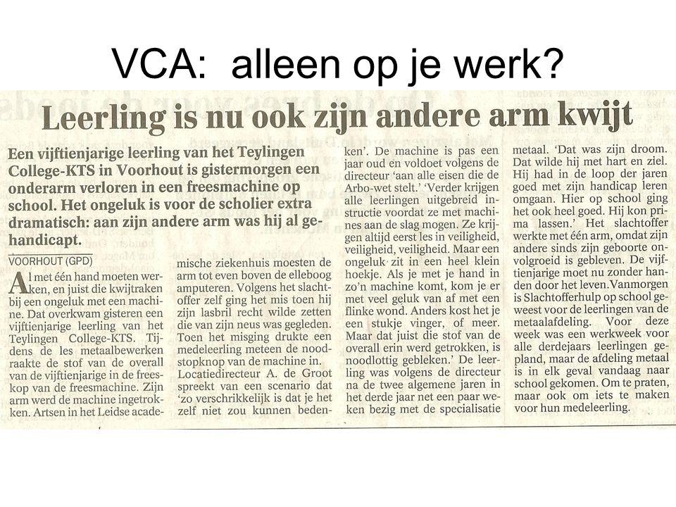 VCA: alleen op je werk?