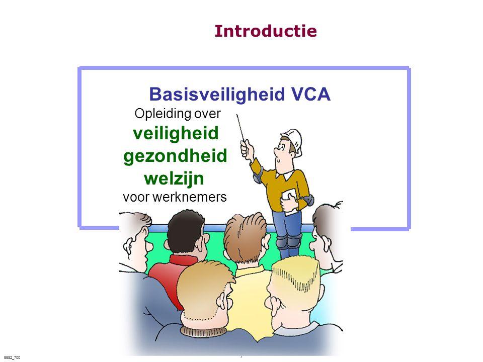 7 6652_700 Basisveiligheid VCA Opleiding over veiligheid gezondheid welzijn voor werknemers Introductie
