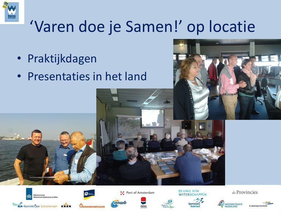 'Varen doe je Samen!' op locatie Praktijkdagen Presentaties in het land