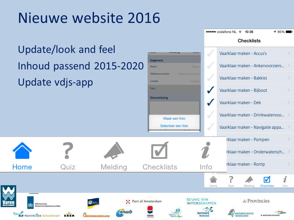 Nieuwe website 2016 Update/look and feel Inhoud passend 2015-2020 Update vdjs-app