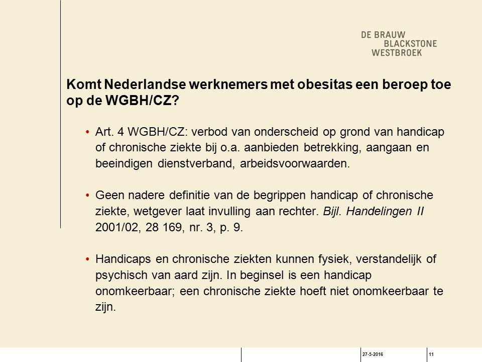 27-5-201611 Komt Nederlandse werknemers met obesitas een beroep toe op de WGBH/CZ.