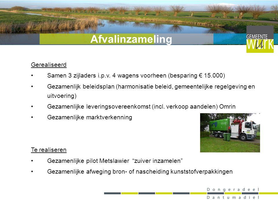 Gerealiseerd Bedrijfskleding (jaarlijks 3.815 / Dantumadiel 1.332,-) Voertuigenpark (14 auto's) - Duurzaam (biogas / elektrisch) - Bebakening (niet aanwezig / binnen investering) Opleiding / Training Te realiseren Brandstof (met Tytsjerksteradiel, Kollumerland c.a.