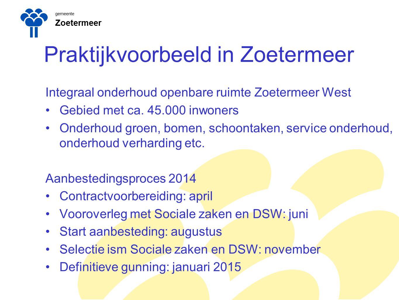 gemeente Zoetermeer Praktijkvoorbeeld in Zoetermeer Integraal onderhoud openbare ruimte Zoetermeer West Gebied met ca.