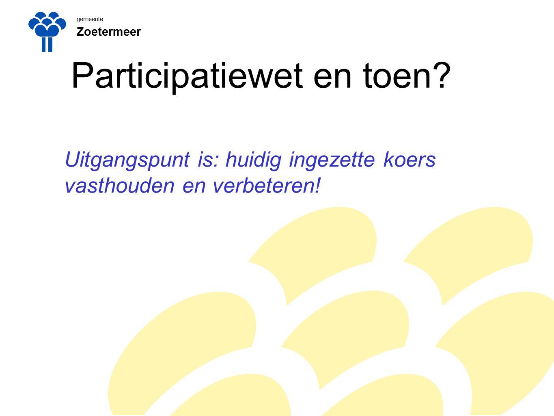 gemeente Zoetermeer Participatiewet, in het kort Mensen met een arbeidsbeperking aan de slag bij reguliere werkgevers.