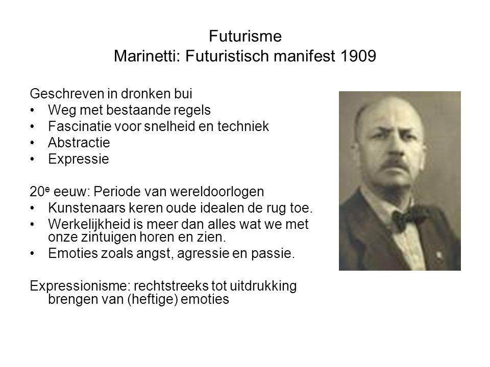 Futurisme Marinetti: Futuristisch manifest 1909 Geschreven in dronken bui Weg met bestaande regels Fascinatie voor snelheid en techniek Abstractie Exp