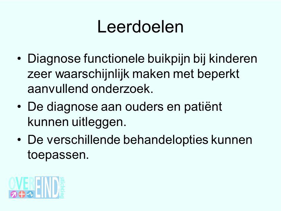 Leerdoelen Diagnose functionele buikpijn bij kinderen zeer waarschijnlijk maken met beperkt aanvullend onderzoek.