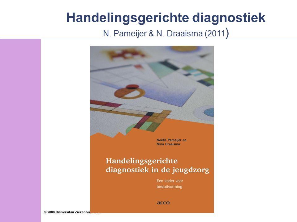 73 © 2008 Universitair Ziekenhuis Gent Psychosociale testings Specifiek: Internaliserend: Depressie Specifiek: bv.