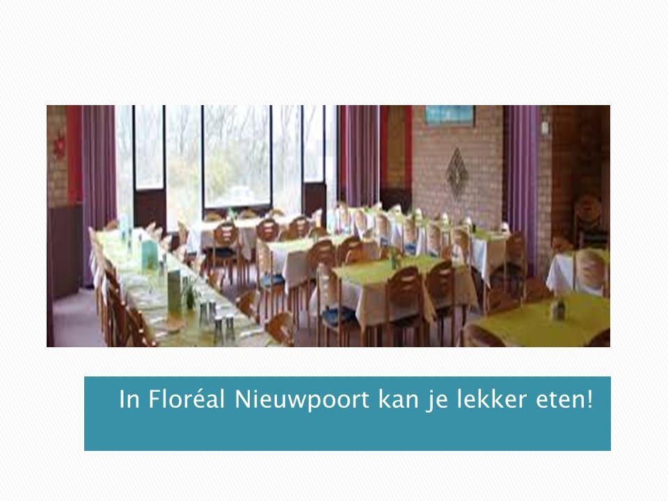 In Floréal Nieuwpoort kan je lekker eten!