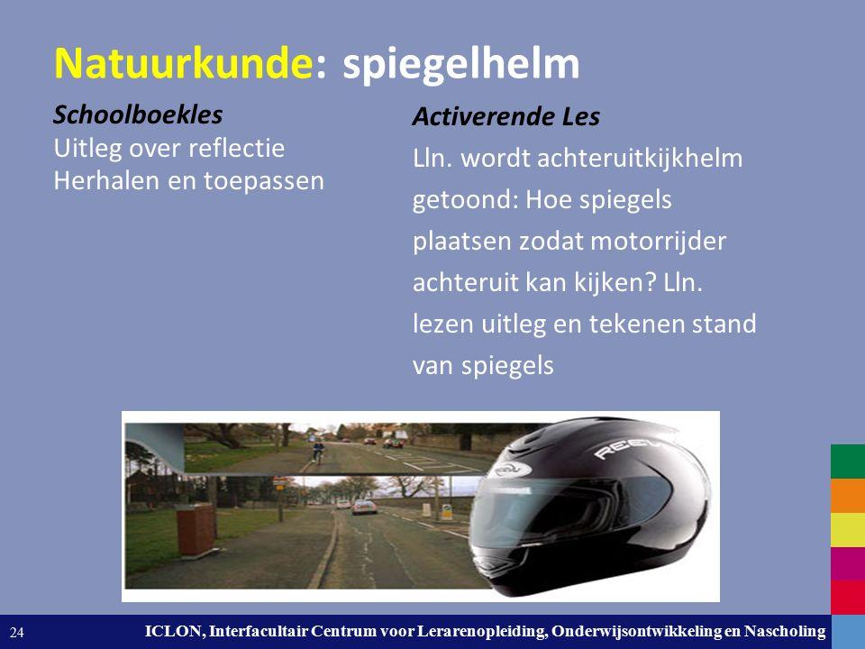 Leiden University. The university to discover. ICLON, Interfacultair Centrum voor Lerarenopleiding, Onderwijsontwikkeling en Nascholing 24 Natuurkunde