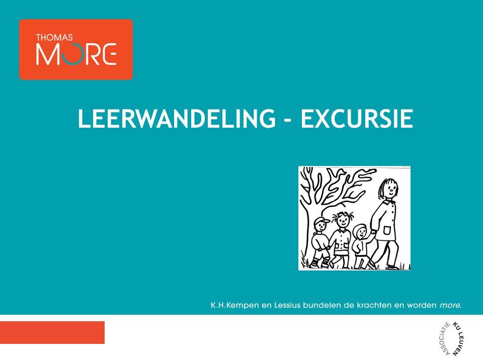 LEERWANDELING - EXCURSIE