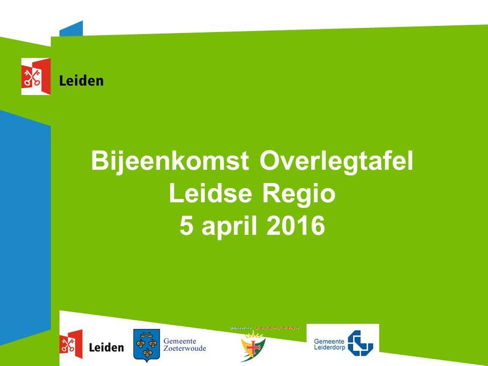 Bijeenkomst Overlegtafel Leidse Regio 5 april 2016