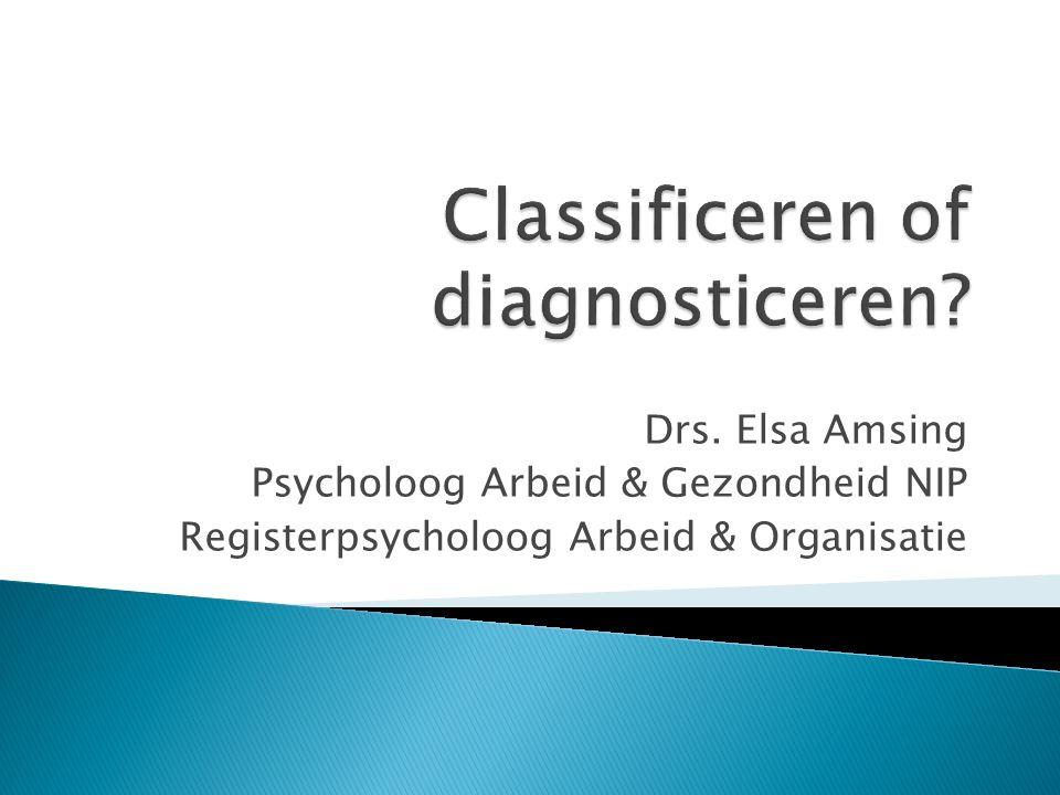 Drs. Elsa Amsing Psycholoog Arbeid & Gezondheid NIP Registerpsycholoog Arbeid & Organisatie