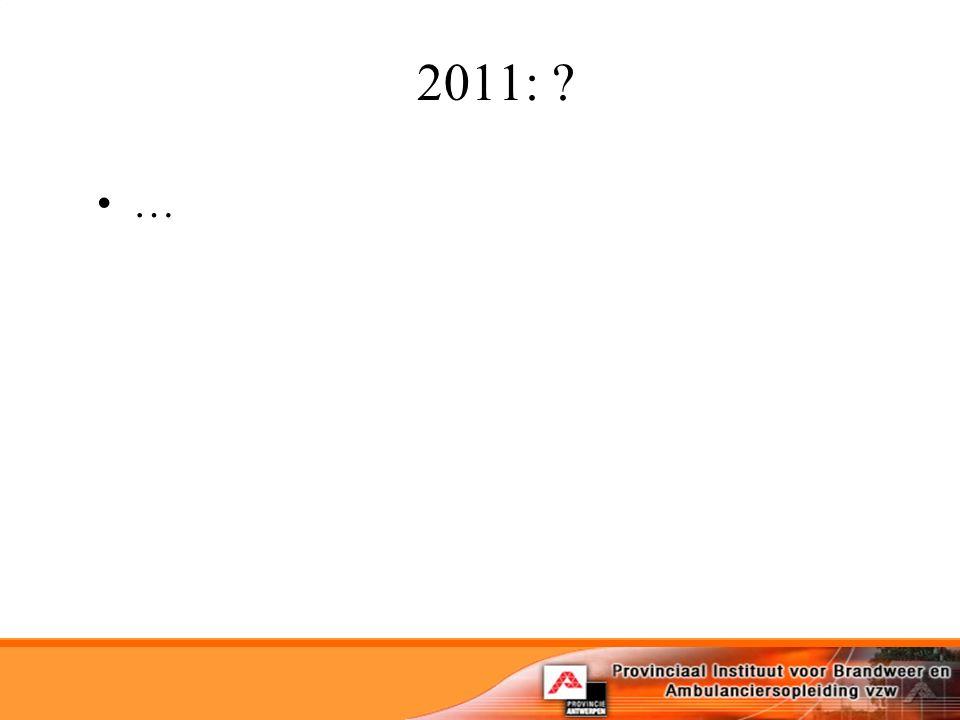 2011: ? …