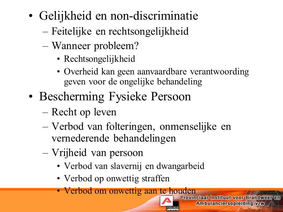 Gelijkheid en non-discriminatie –Feitelijke en rechtsongelijkheid –Wanneer probleem.